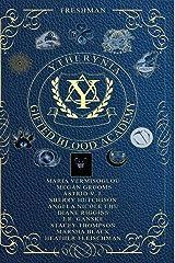 Ytherynia: Gifted Blood Academy: Freshman Year Paperback