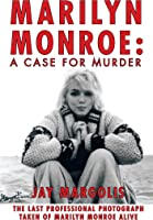 Marilyn Monroe: A Case For Murder (English
