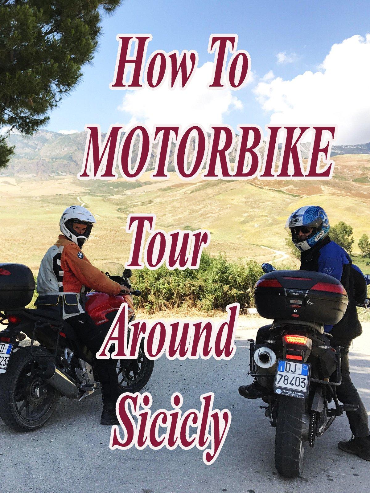 How To Motorbike Tour Around Sicily on Amazon Prime Video UK