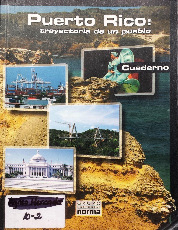 Puerto Rico: Trayectoria De Un Pueblo (CUADERNO): Margarita ...