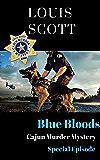 Blue Blood: Special Episode (Cajun Murder Mystery Book 0)