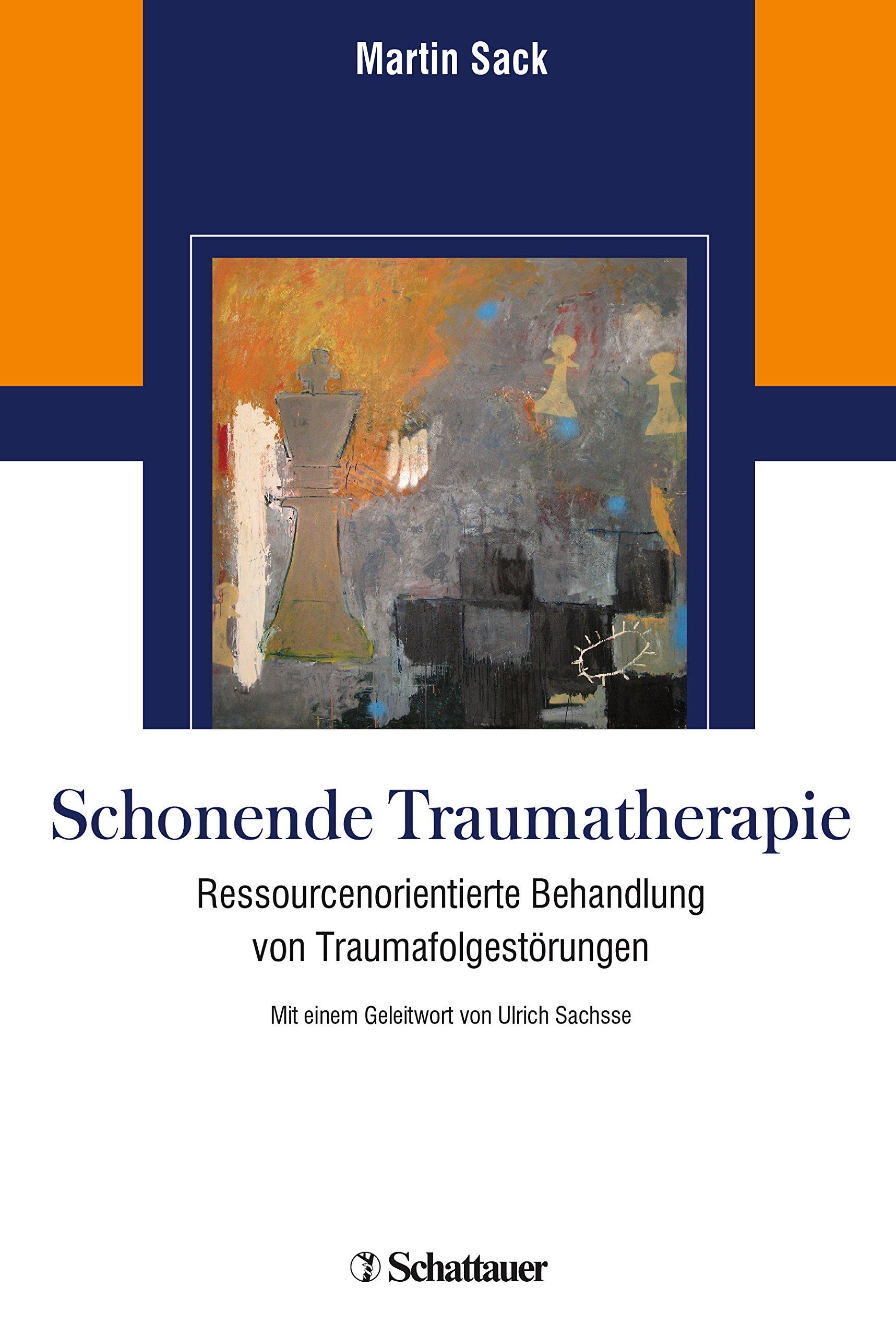 Schonende Traumatherapie: Ressourcenorientierte Behandlung von Traumafolgestörungen
