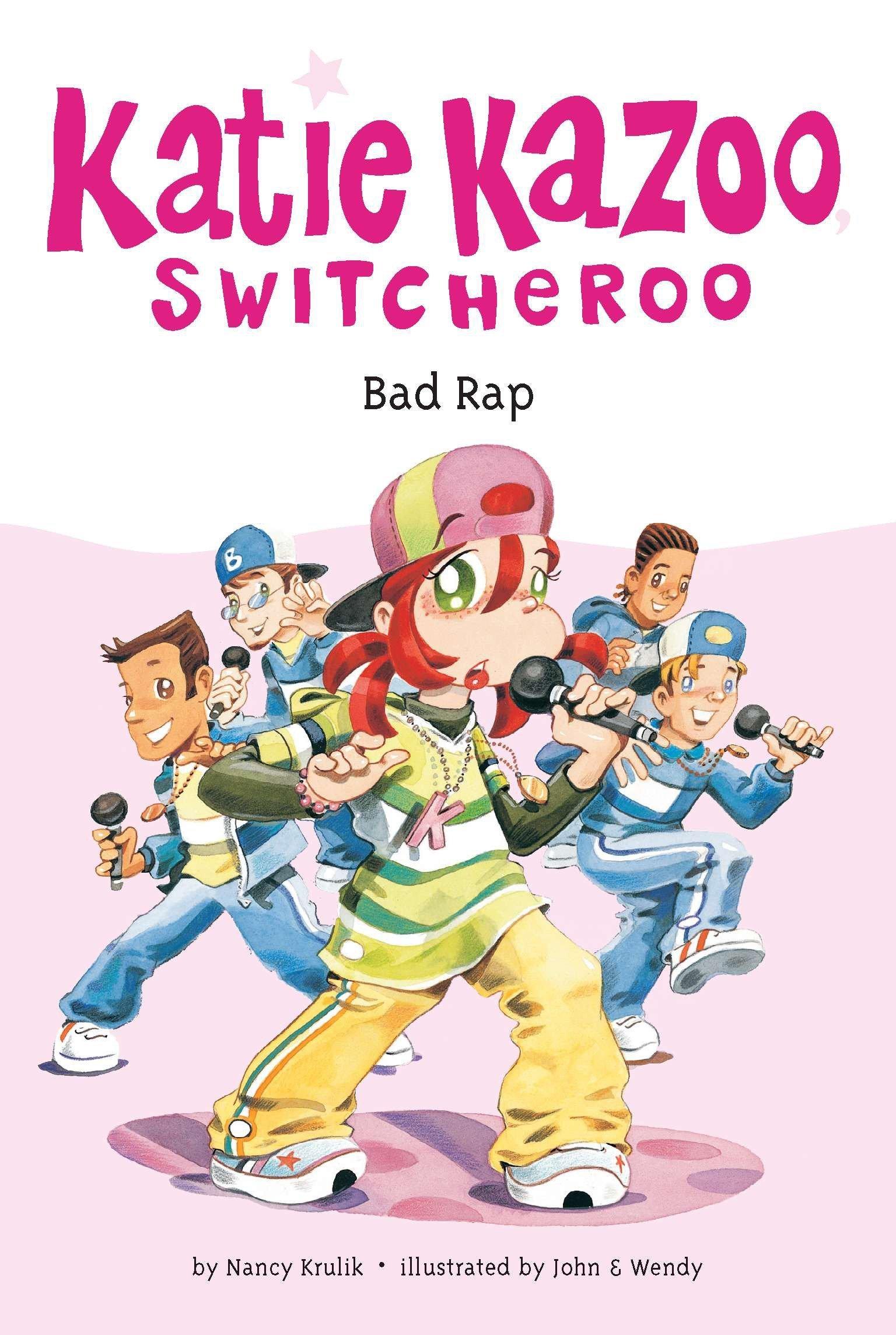 Read Online Bad Rap (Katie Kazoo, Switcheroo No. 16) pdf