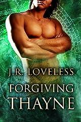 Forgiving Thayne (True Mates Book 2) Kindle Edition
