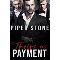 Theirs as Payment: A Dark Mafia Romance