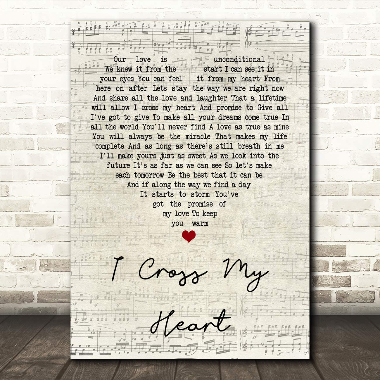 I Cross My Heart Script Heart Quote Song Lyric Wall Art Gift Print