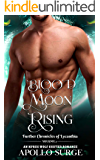 Blood Moon Rising: M/M Wolf Shifter Paranormal Romance (Further Chronicles of Lycanthia Book 2)