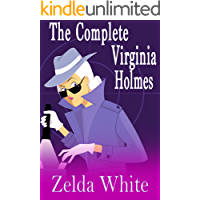 The Complete Virginia Holmes Cozy Mysteries (A Virginia Holmes Cozy Mystery Boxed Set)