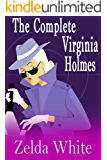 The Complete Virginia Holmes Cozy Mysteries (A Virginia Holmes Cozy Mystery) (English Edition)