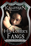 His Lover's Fangs (Special Enforcers)