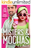 Misters & Mochas (High School Clowns & Coffee Grounds Book 2)