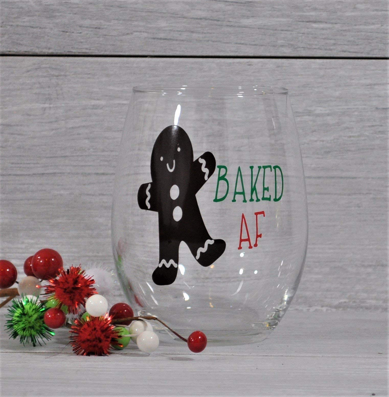 Christmas Wine Glass, Wine Glass, Funny Wine Glass, Christmas Gift, Gifts under 10, Baked A F, Funny Gift, Wine Gift,Friend Gift