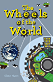 The Wheels of the World (Jamie's Myth Book 2)