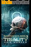 Triality (Quantum Gate Book 3)