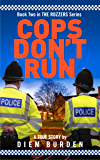 Cops Don't Run (The Rozzers Book 2)