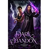 Dark Abandon (The Arondight Codex Book 3)