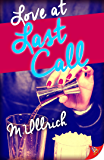 Love at Last Call