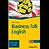 Business Talk English: TaschenGuide (Haufe TaschenGuide)