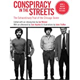 Conspiracy in the Streets: The Extraordinary Trial of the Chicago Seven