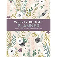 Weekly Budget Planner: A Year-Long Undated Spending Tracker