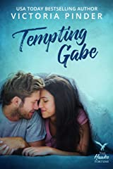 Tempting Gabe (The Hawke Fortune Book 1) Kindle Edition