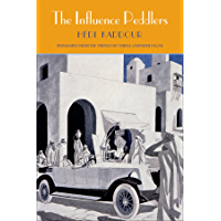 The Influence Peddlers (The Margellos World Republic of Letters)