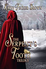 The Serpent's Tooth: (a trilogy) Kindle Edition