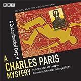 A Reconstructed Corpse (Charles Paris Series)(BBC Radio Crime Full Cast Drama): A BBC Radio 4 full-cast dramatisation