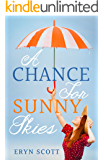 A Chance for Sunny Skies (What's in a Name? Book 1)