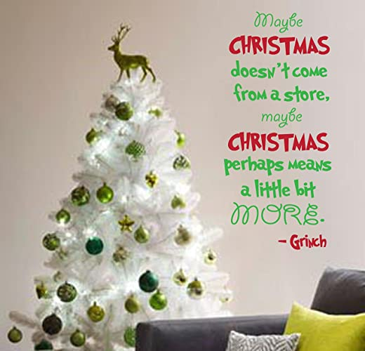 Maybe Christmas doesnu0027t Come From a Store Grinch Quote Wall Decal- Kids Bedroom & Amazon.com: Maybe Christmas doesnu0027t Come From a Store Grinch Quote ...