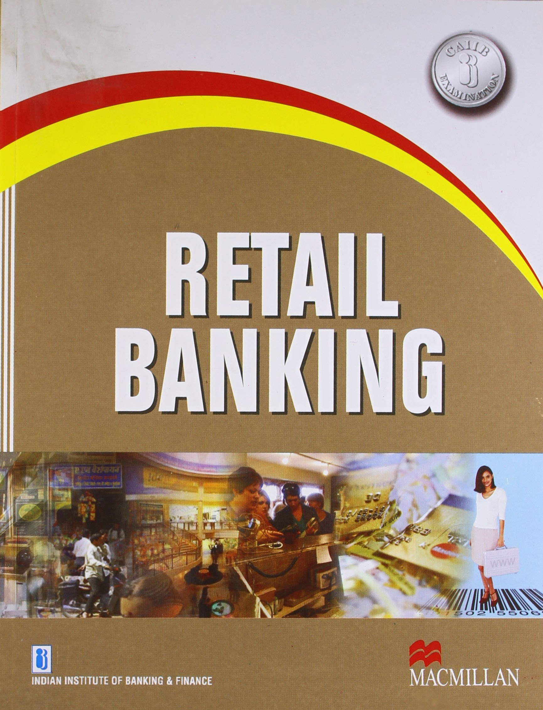 Retail banking for caiib examination amazon iibf indian retail banking for caiib examination amazon iibf indian institute of banking and finance books fandeluxe Image collections