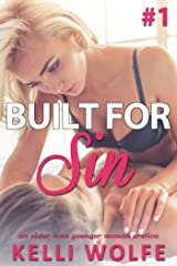 Built for Sin: An Older Man Younger Woman Erotica Kindle Edition