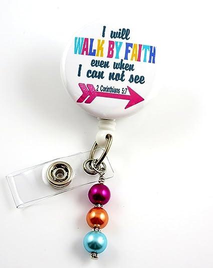 I Will Walk by Faith - Nurse Badge Reel - Retractable ID Badge Holder -  Nurse Badge - Badge Clip - Badge Reels - Pediatric - RN - Name Badge Holder