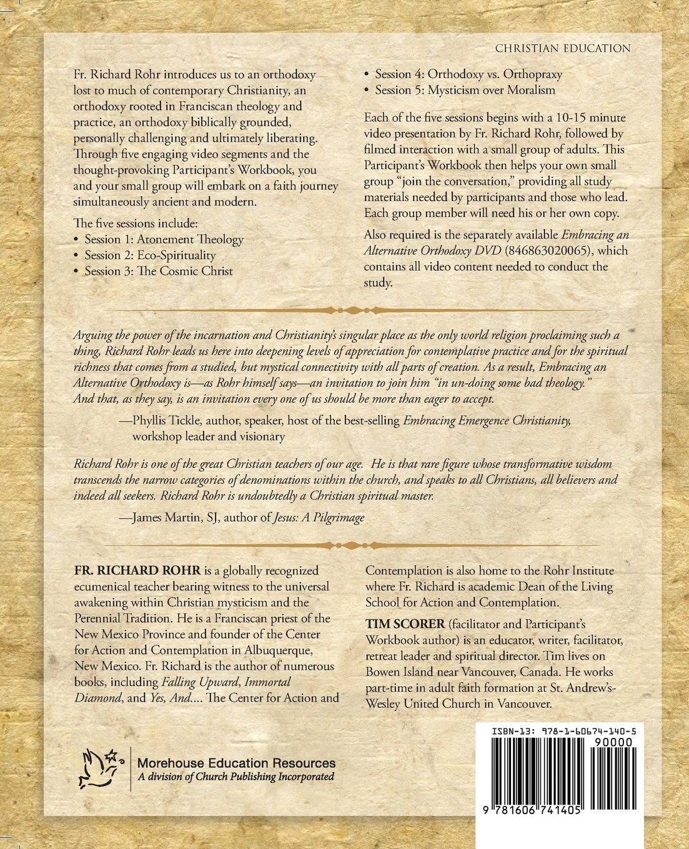 Embracing an Alternative Orthodoxy Participant's Workbook: Richard ...