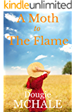 A Moth to the Flame