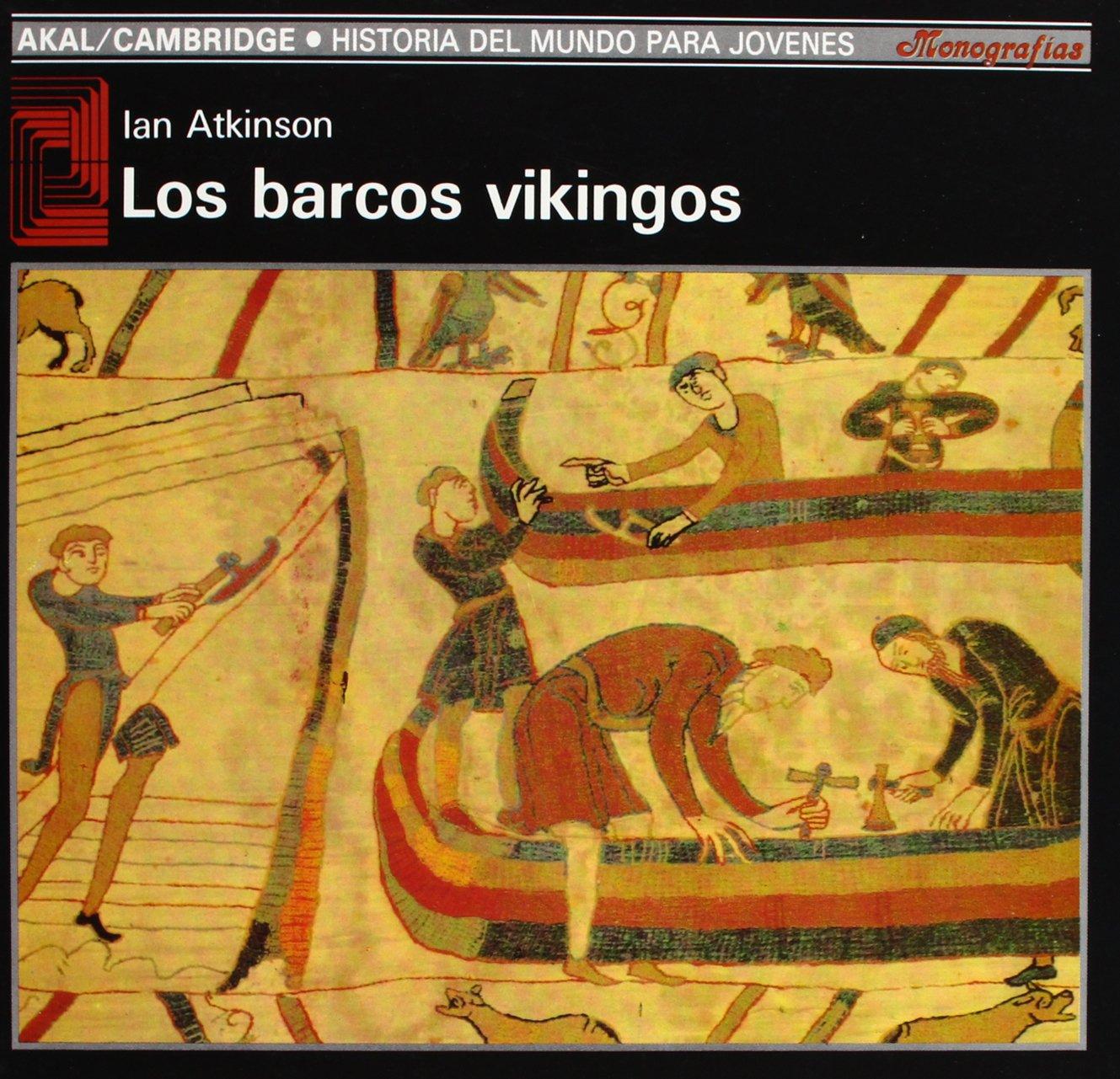 Los barcos vikingos: 20 Historia del mundo para jóvenes: Amazon.es: Atkinson, Ian: Libros