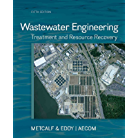 Wastewater Engineering: Treatment and Resource Recovery (English Edition)