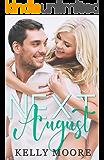 Next August (August Series Book 1)