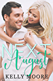 Next August (August Series Book 1)