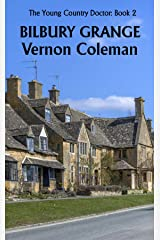The Young Country Doctor Book 2: Bilbury Grange Kindle Edition