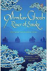 River of Smoke (Moti01 120319) Paperback
