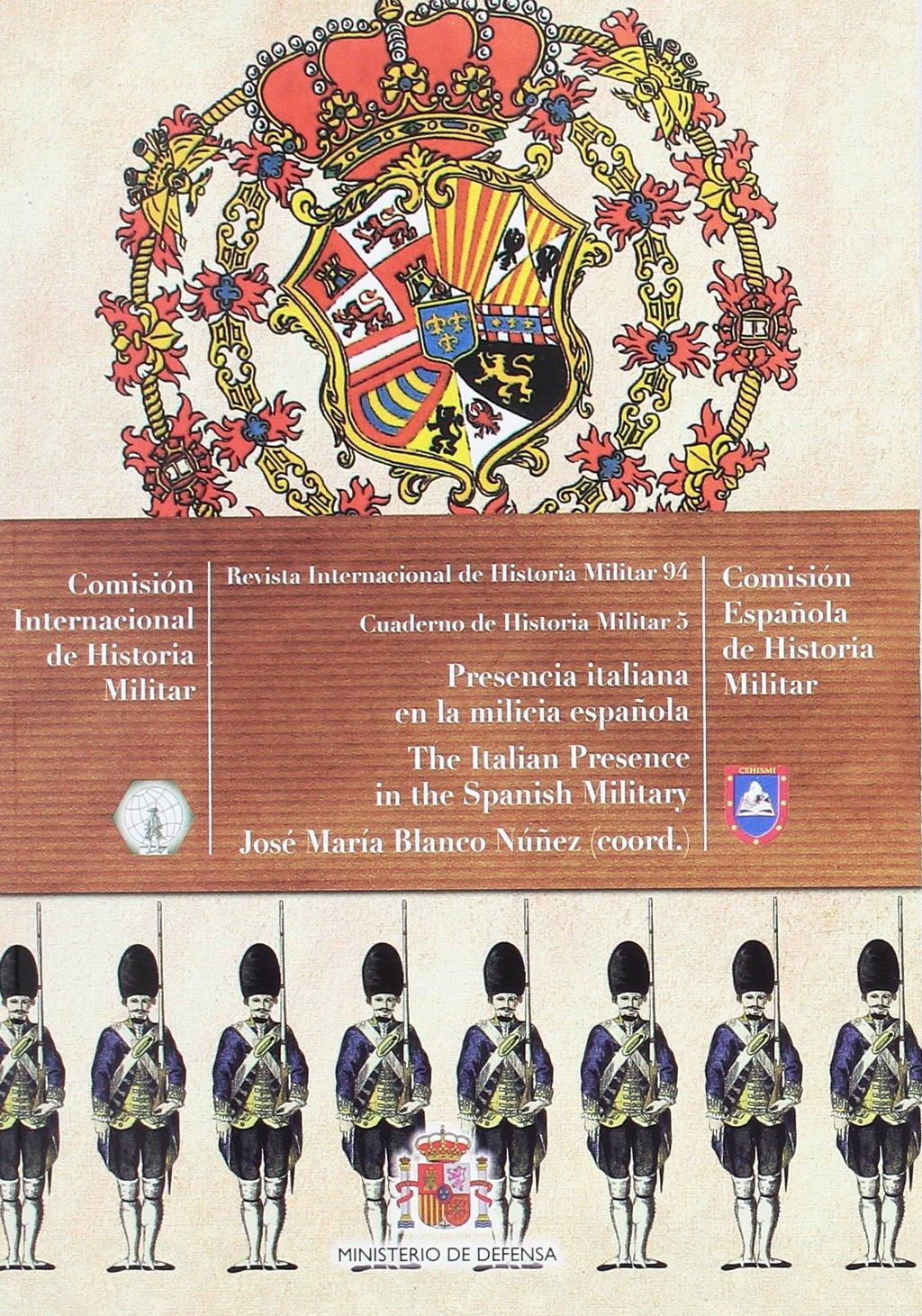Presencia italiana en la milicia española Cuaderno de historia ...