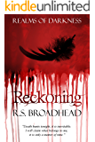 Reckoning (Realms of Darkness Book 2)