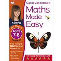 Maths Made Easy Ages 7-8 Key Stage 2 Beginner (Carol Vorderman's Maths Made Easy)