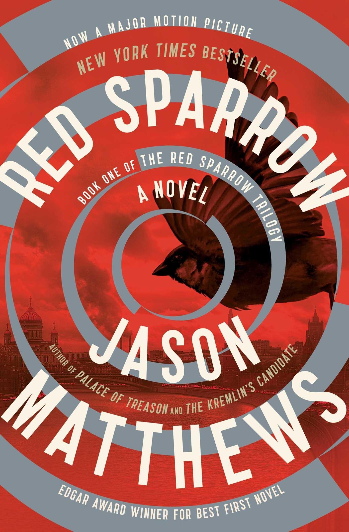 Red Sparrow: A Novel (1) (The Red Sparrow Trilogy): Matthews, Jason:  9781476706139: Amazon.com: Books