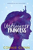 The Rosewood Chronicles #1: Undercover