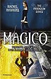 Magico. The Prodigium trilogy