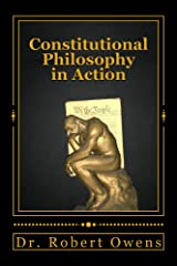 Constitutional Philosophy in Action Kindle Edition