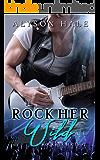 Rock Her Wild (Rock Her Series Book 2)