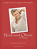 Gayles St. Georg Sonderausgabe: Gay Romance: Nick und Oliver in love